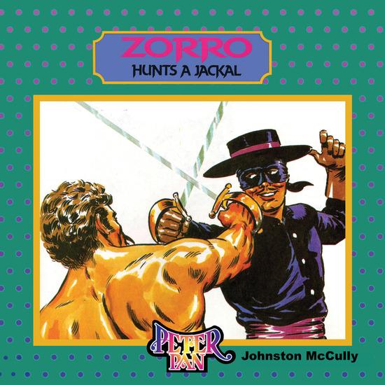 Zorro Hunts a Jackal - cover