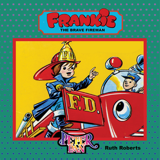 Frankie The Brave Fireman - cover