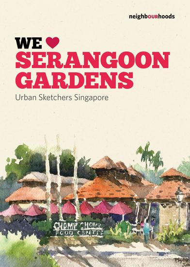 We Love Serangoon Gardens - cover