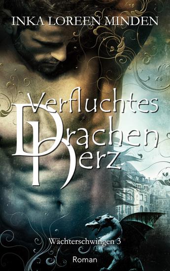 Verfluchtes Drachenherz - Wächterschwingen 3 - cover