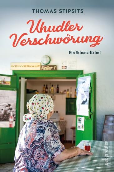 Die Uhudler-Verschwörung - Ein Stinatz-Krimi - cover