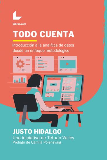 Todo cuenta - Introducción a la analítica de datos desde un enfoque metodológico - cover