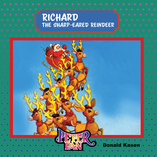 Richard The Sharp-Eared Reindeer - cover