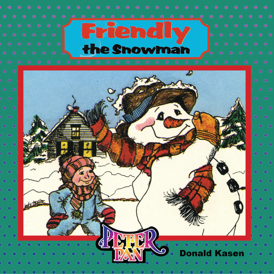 Friendly the Snowman - cover