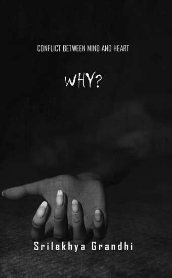 Why? - Conflict between Mind and Heart - cover
