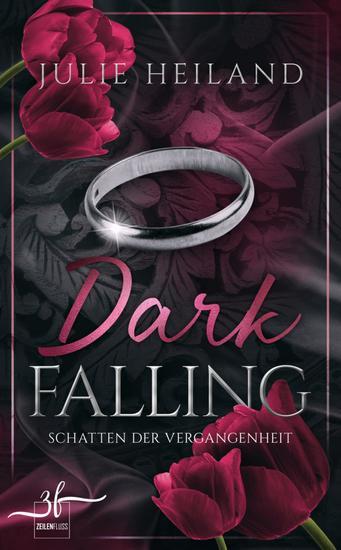 Dark Falling - Schatten der Vergangenheit - Liebesroman - cover