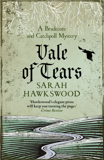 Vale of Tears - The intricate mediaeval mystery series - cover