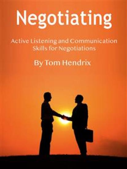 Negotiating - Active Listening and Communication Skills for Negotiations - cover