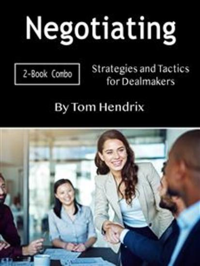 Negotiating - Strategies and Tactics for Dealmakers - cover