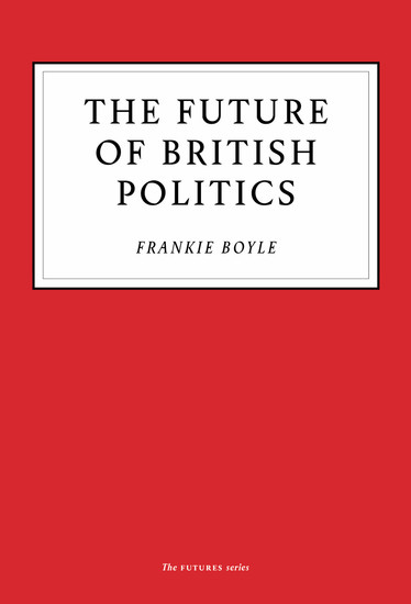 The Future of British Politics - cover