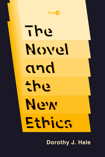 The Novel and the New Ethics - cover