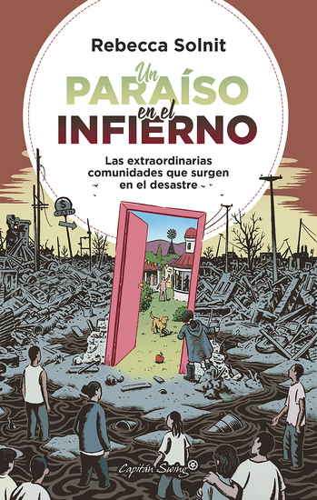 Un paraiso en el infierno - Las extraordinarias comunidades que surgen en el desastre - cover