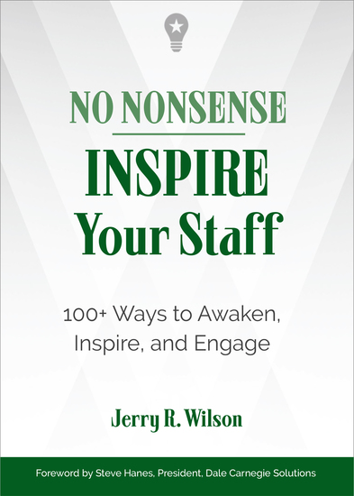 No Nonsense: Inspire Your Staff - 100+ Ways to Awaken Inspire and Engage - cover