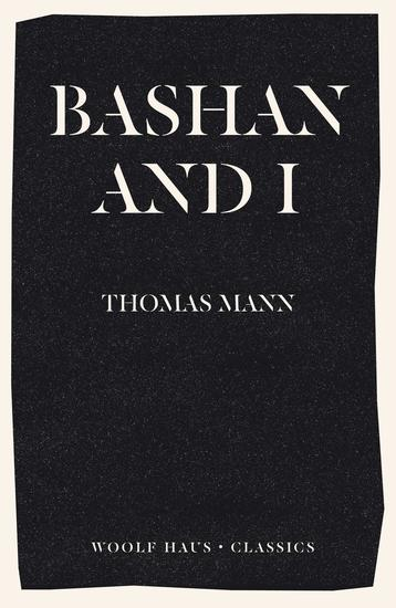 Bashan and I - A Man and His Dog - cover