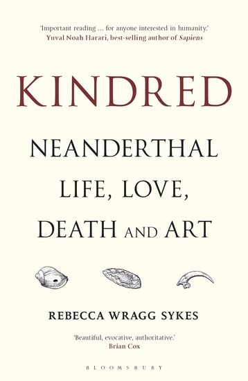 Kindred - Neanderthal Life Love Death and Art - cover