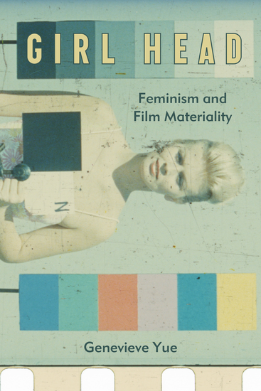 Girl Head - Feminism and Film Materiality - cover