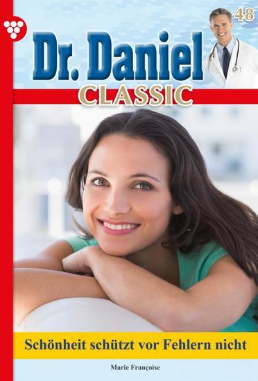 Dr Daniel Classic 48 – Arztroman - Kein Platz für Dr Daniel? - cover