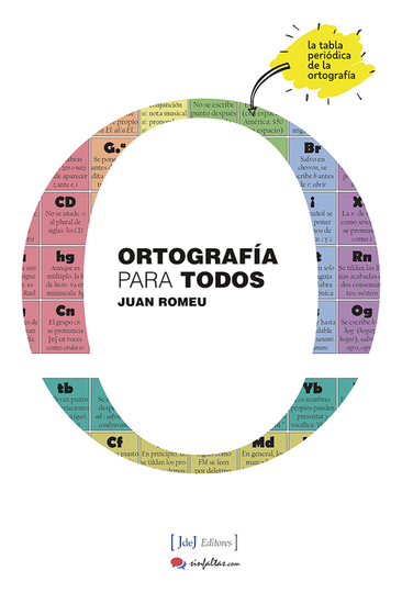 Ortografía para todos - La tabla periódica de la ortografía - cover