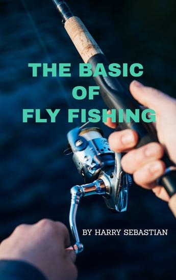 The Basic of Fly Fishing - cover