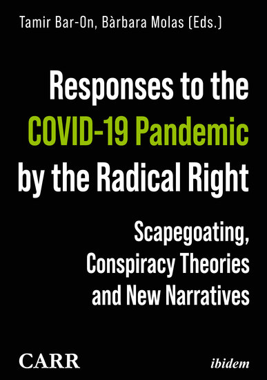 Responses to the COVID-19 Pandemic by the Radical Right - Scapegoating Conspiracy Theories and New Narratives - cover