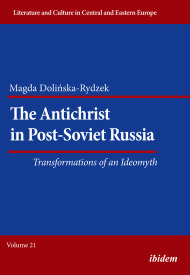 The Antichrist in Post-Soviet Russia: Transformations of an Ideomyth - cover