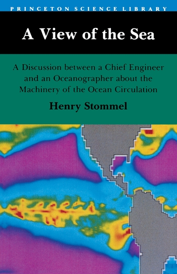 A View of the Sea - A Discussion between a Chief Engineer and an Oceanographer about the Machinery of the Ocean Circulation - cover