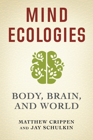 Mind Ecologies - Body Brain and World - cover