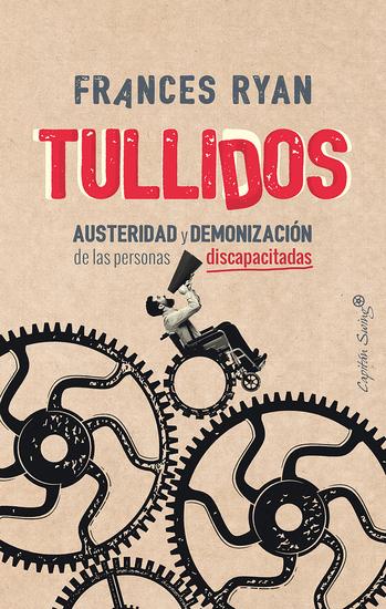 Tullidos - Austeridad y demonización de las personas discapacitadas - cover