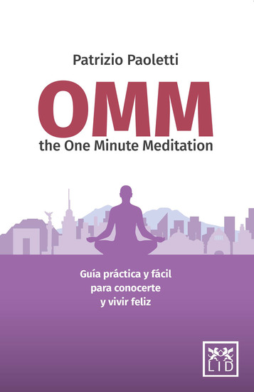 OMM - The One Minute Meditation - cover