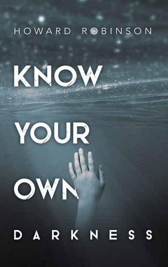 Know Your Own Darkness - cover
