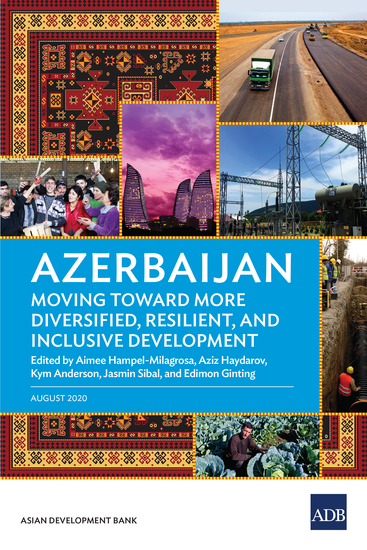 Azerbaijan: Moving Toward More Diversified Resilient and Inclusive Development - cover