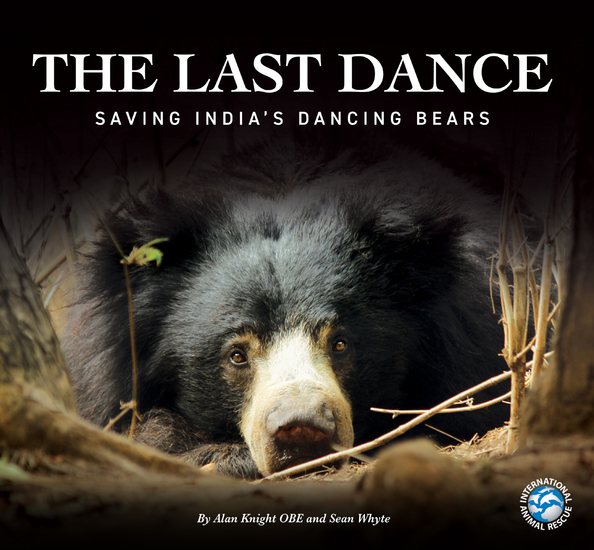 The Last Dance - Saving India's Dancing Bears - cover