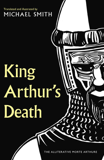 King Arthur's Death - The Alliterative Morte Arthure - cover