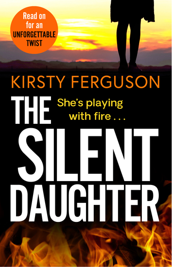 The Silent Daughter - An unforgettable heart-stopping page-turner that you won't be able to put down in 2021 - cover