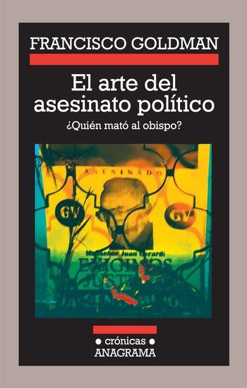 El arte del asesinato político - ¿Quién mató al obispo? - cover