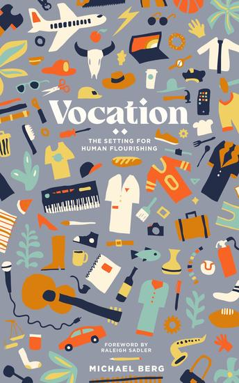 Vocation - The Setting for Human Flourishing - cover