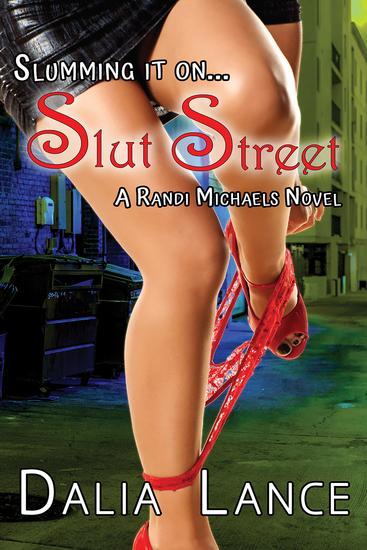 Slumming it on Slut Street - cover