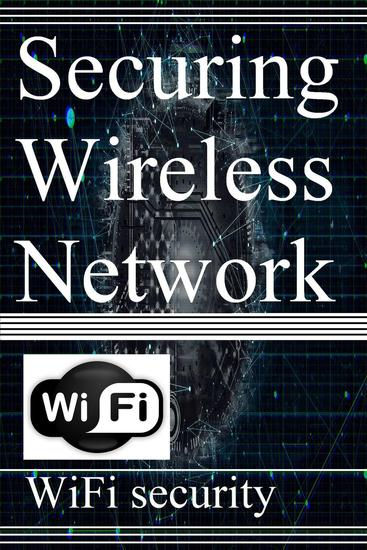 Securing Wireless Network - cover