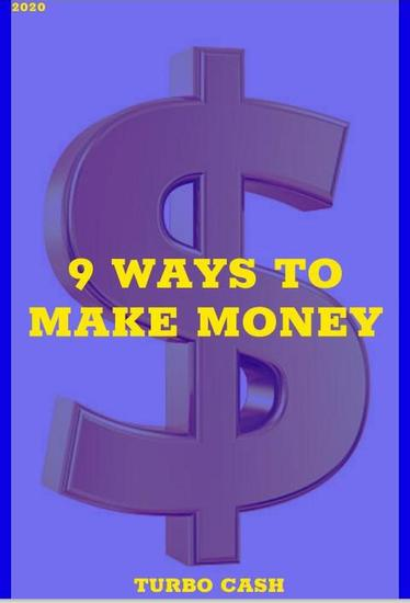 Turbo Cash : 9 Ways To Make Money - cover