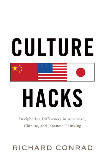 Culture Hacks - Deciphering Differences in American Chinese And Japanese Thinking - cover