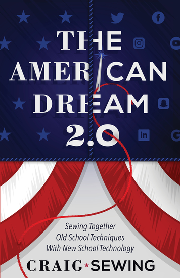 The American Dream 20 - Sewing Together Old School Techniques with New School Technology - cover