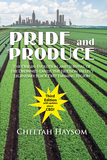 Pride and Produce - The Origin Evolution and Survival of the Drowned Lands the Hudson Valley - cover