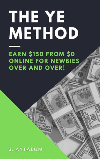 The YE Method - Make Money Online #2 - cover