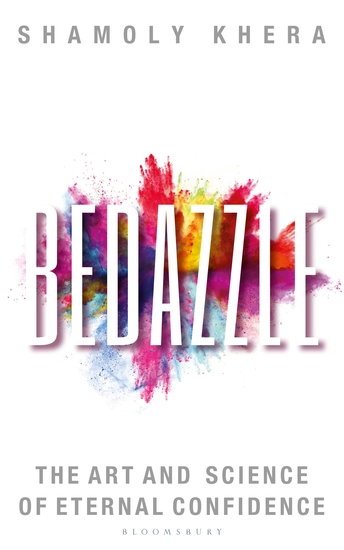 Bedazzle - The Art and Science of Eternal Confidence - cover