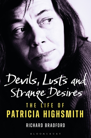 Devils Lusts and Strange Desires - The Life of Patricia Highsmith - cover