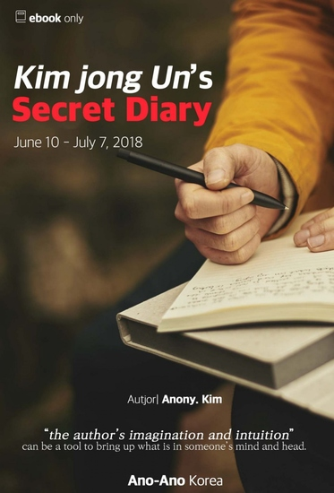Kim Jong Un's Secret Diary - (June10 - July7 2018) - cover