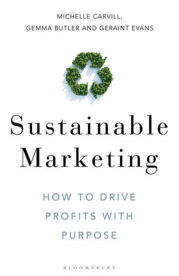 Sustainable Marketing - How to Drive Profits with Purpose - cover