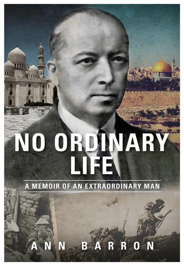 No Ordinary Life - A Memoir of an Extraordinary Man - cover
