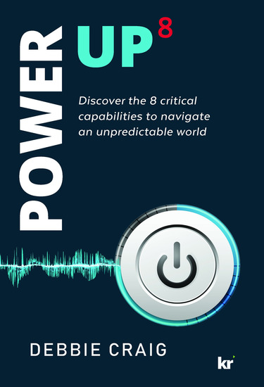 POWER-UP8 - Discover the 8 critical capabilities to navigate an unpredictable world - cover