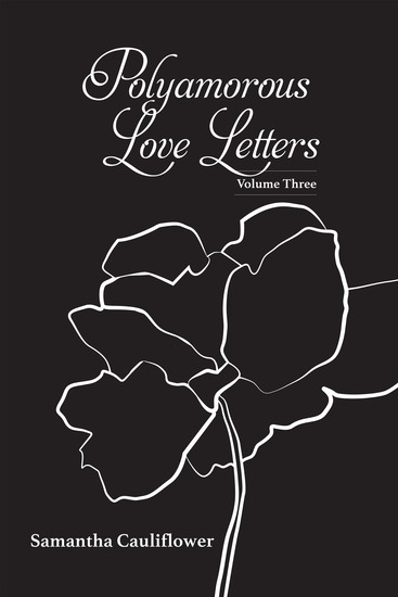 Polyamorous Love Letters - Volume Three - cover